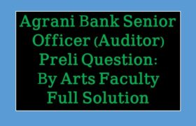 Agrani Bank Senior Officer Auditor, senior officer,agrani bank senior officer auditor question and answer,senior officer auditor,agrani bank,agrani bank senior officer written question solution 2017,8 bank senior officer,combined 8 bank senior officer,combined 8 bank senior officer math solution,combined 8 bank senior officer exam,agrani bank auditor mcq quesion solution,senior officer exam,5 bank officer math solution,bank auditor
