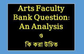 Arts Faculty Bank Question, arts facility,arts and culture,it/ict bank written,private bank,private bank exams,bank job preparation,bank job openings,bank written,it/ict engineer bank,bangldesh bank,government bank,prelim,bank,bank job preparation bangladesh,strategy for upsc prelims,analysis of prelims,bank written it/ict,upsc,prelims,banker selection committee,bank job movie,ias prelims 2018,bank job preparation tips bangladesh