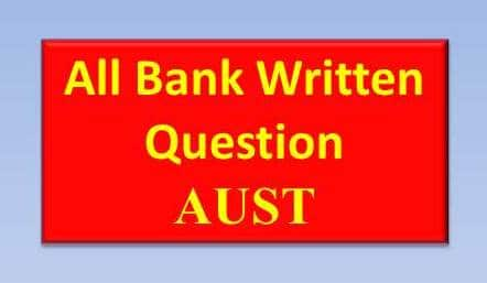 Bank Written Questions Answer, Bank Written Questions Answer 2018 solution, Bank Written Questions Answer pdf, Bank Written Questions Answer math solution, all Bank Written Questions Answer, Bank Written Questions Answer taken by AUST, Bank Written Questions Answer full, Bank Written Questions Answer pdf download, free Bank Written Questions Answer pdf download, combined 2 bank written question solution 2018,gk most questions answer,2 combined bank officer written question solution 2018,combined 2 bank officer written question solution 2018,ias interview questions,gk questions and answers