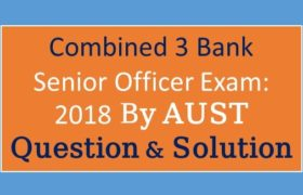 Combined 3 Bank Senior Officer, combined 3 bank officer (cash),combined 4 bank officer (cash),combined 8 bank senior officer mcq full question solution,bank senior officer,bank senior officer exam,bank senior officer mcq,bangladesh bank senior officer,bank senior officer mcq full question,combined 8 bank senior officer mcq full question solution 2019,8 bank senior officer mcq full question solution, Combined 3 Bank Senior Officer Exam, Combined 3 Bank Senior Officer Exam 2018, Combined 3 Bank Senior Officer Preli Exam, Combined 3 Bank Senior Officer Exam Solution, Combined 3 Bank Senior Officer Exam Solution 2018, Solution of Combined 3 Bank Senior Officer Exam, Combined 3 Bank Senior Officer Exam questoin, Combined 3 Bank Senior Officer Exam question 2018, Combined 3 Bank Senior Officer Exam math solution 2018