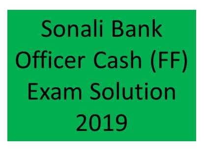 Sonali Bank Officer Cash FF Exam, Sonali Bank Officer Cash (FF) Exam Question Solution, Sonali Bank Officer Cash (FF) Exam Full Question Solution, Sonali Bank Officer Cash (FF) Exam MCQ Question Solution, Sonali Bank Officer Cash (FF) Exam Question, Sonali Bank Officer Cash (FF) Exam Exam Question Solution,Sonali Bank Officer Cash (FF) Exam MCQ Question Solution 2019, Sonali Bank Officer Cash (FF) Exam Question & Answer 2019, Sonali Bank Officer Cash (FF) Exam Question Paper, Sonali Bank Officer Cash (FF) Exam question download, Sonali Bank Officer Cash (FF) Exam question free download, Sonali Bank Officer Cash (FF) Exam pdf dowload, sonali bank officer question 2018,sonali bank math solve exam 2018,sonali bank senior officer,sonali bank exam question,sonali bank math,sonali bank,bangladesh bank jobs application tutorial,bangladesh bank jobs application tutorial 2017,bangladesh bank job application,bank job circular and apply,bank jobs application tutorial 2017,bangladesh bank jobs application 2017,bank job application
