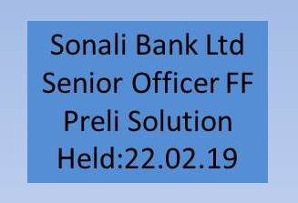 Sonali Bank Senior Officer FF Exam 2019, Sonali Bank Senior Officer FF Exam 2019 question, Sonali Bank Senior Officer FF Exam 2019 question Solution 22 February 2019, Question Solution of Sonali Bank Senior Officer FF Exam 2019, Sonali Bank Senior Officer FF Exam 2019 Question And Solution, Sonali Bank Senior Officer FF Exam 2019 Full Question Solution, Sonali Bank Senior Officer FF Exam 2019 Previous Question,Sonali Bank Senior Officer FF Exam 2019 Question And Answer, Sonali Bank Senior Officer FF Exam 2019 Question Solution, Sonali Bank Senior Officer FF Exam 2019 question Solution, Sonali Bank Senior Officer FF Exam 2019 Freedom Fighter, Sonali Bank Senior Officer FF Exam 2019 question free download, Sonali Bank Senior Officer FF Exam 2019 solution download, Sonali Bank Senior Officer FF Exam 2019 question pdf, combined 8 bank senior officer question solution,sonali & janata bank senior officer (it/ict) exam,sonali bank job circular 2018,combined 8 bank senior officer question solution 2019,combined 8 bank senior officer mcq exam question solution 2019,sonali bank exam,8 bank written math senior officer 2018 by aust,8 bank senior officer question solve,combined 8 bank exam question 2019