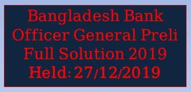 bb officer general preli solution 2019, job circular 2019,bangladesh bank job circular 2019,bank senior officer mcq full question solution 2019,bangladesh bank ad circular 2019,bangladesh bank assistant director (ad) job circular 2019,combined 8 bank senior officer exam 2019 mcq solution,all bank job circular 2019,officer general,combined 8 bank question solution 2019,combined 8 bank senior officer mcq full question solution 2019, bangladesh bank,bangladesh bank job circular 2019,bangladesh bank circular 2019,bangladesh bank ad circular 2019,bangladesh bank exam,bangladesh bank syllabus,bangladesh bank assistant director (ad) job circular 2019,bangladesh bank officer,bangladesh bank notice,bangladesh bank online form,bangladesh bank erecruitment,bangladesh bank update,bangladesh bank ad,bank question solution,all bank job circular 2019