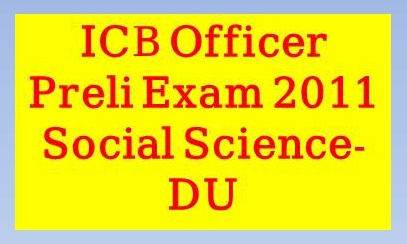 ICB Officer Preli Exam 2011, icb,cash officer,senior officer,executive officer,combined 6 bank senior officer,icb laos,bank senior executive officer,icb unit fund scheme,combined 7 bank officer circular 2020,combined 5 bank officer math solution,icb banking group,combined 8 bank senior officer math solution,how to become a bank compliance officer