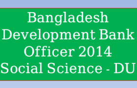 Bangladesh Development Bank Officer 2014, Bangladesh Development Bank Officer 2014 solution, Bangladesh Development Bank Officer 2014 pdf download, Bangladesh Development Bank Officer 2014 Circular, Bangladesh Development Bank Officer 2014 exam, Bangladesh Development Bank Officer 2014 preli question and answer