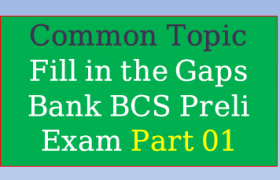 Filling Gaps Bank BCS Preli Exam Part 01, fill in the gaps,fill the gaps,gaps,fill in the gaps song,fill,fill in the gaps natok,fill in the gaps bangla natok,fill in the gaps with suitable words,fill in the gap natok song,how to fill the gaps in trim molding,how to close the gaps in teeth,filling in gaps in walls,how to fill gaps