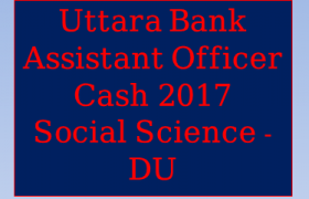 Uttara Bank Assistant Officer Cash 2017, Uttara Bank Assistant Officer Cash 2017 solution, Uttara Bank Assistant Officer Cash 2017 preli, Uttara Bank Assistant Officer Cash 2017 preli question, Uttara Bank Assistant Officer Cash 2017 pdf, Uttara Bank Assistant Officer Cash 2017 pdf download